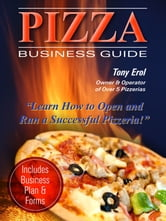 Pizza Business Guide ebook by Tony Erol