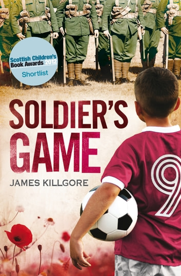 Soldier's Game ebook by James Killgore