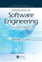 Introduction to Software Engineering, Second Edition ebook by Leach, Ronald J.