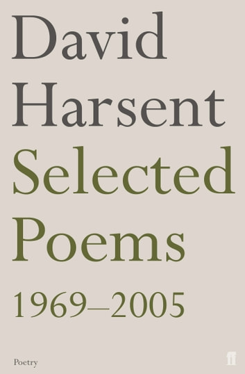Selected Poems David Harsent ebook by David Harsent
