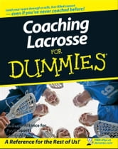 Coaching Lacrosse For Dummies ebook by National Alliance for Youth Sports