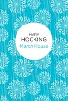 March House ebook by Mary Hocking