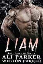 Liam ebook by Ali Parker