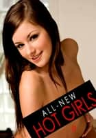 All-New Hot Girls - An erotic photo book - Volume 8 ebook by Donna Markham
