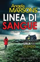 Linea di sangue eBook by Angela Marsons