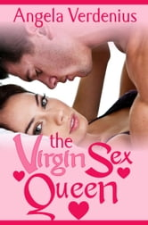 The Virgin Sex Queen ebook by Angela Verdenius