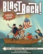 The American Revolution ebook by Adam Larkum, Nancy Ohlin