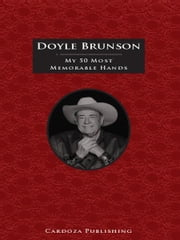 My 50 Most Memorable Hands ebook by Doyle Brunson