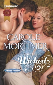 Some Like It Wicked ebook by Carole Mortimer