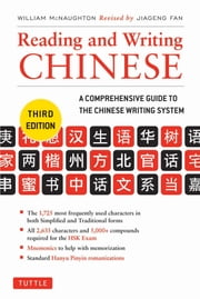 Reading and Writing Chinese - Third Edition ebook by William McNaughton,Jiageng Fan