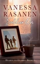 Soldier On ebook by Vanessa Rasanen