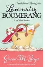 LOWCOUNTRY BOOMERANG ebook by Susan M. Boyer