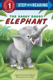 The Saggy Baggy Elephant ebook by Tennant Redbank,Garva Hathi