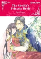 THE SHEIKH'S PRINCESS BRIDE - Harlequin Comics ebook by Annie West, Shion Hanyu