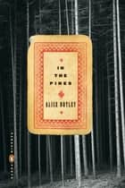 In the Pines ebook by Alice Notley