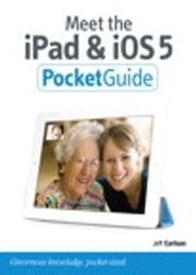 Meet the iPad and iOS 5 ebook by Jeff Carlson