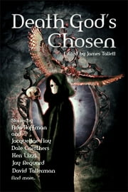 The Death God's Chosen ebook by James Tallett