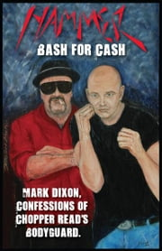 Hammer - Bash for Cash ebook by John Sparks, Mark Dixon