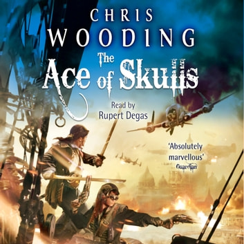 The Ace of Skulls audiobook by Chris Wooding, BA