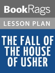 The Fall of the House of Usher Lesson Plans ebook by BookRags