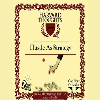 Hustle as Strategy audiobook by Amar Bhide