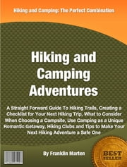 Hiking and Camping Adventures ebook by Franklin Marten