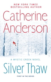 Silver Thaw ebook by Catherine Anderson