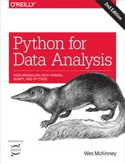 Python for Data Analysis - Data Wrangling with Pandas, NumPy, and IPython ebook by Wes McKinney