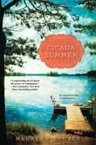 Cicada Summer ebook by