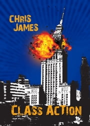 Class Action ebook by Chris James