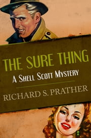 The Sure Thing ebook by Richard S. Prather