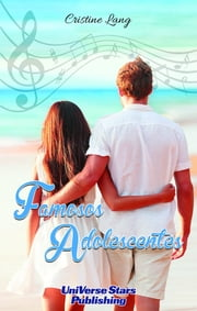 Famosos Adolescentes ebook by Cristine Lang