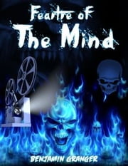 Feartre of the Mind ebook by Benjamin Granger