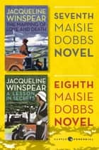 Maisie Dobbs Bundle #3: The Mapping of Love and Death and A Lesson in Secrets ebook by Jacqueline Winspear