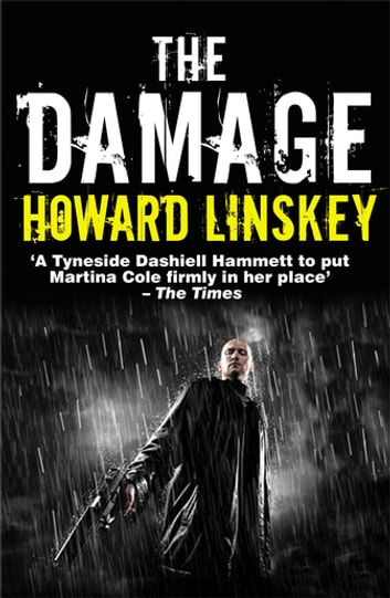 The Damage ebook by Howard Linskey