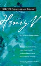 Henry V ebook by William Shakespeare, Dr. Barbara A. Mowat, Paul Werstine,...