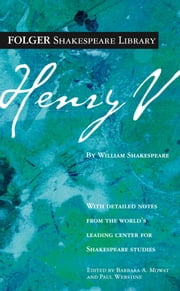 Henry V ebook by William Shakespeare,Dr. Barbara A. Mowat,Paul Werstine, Ph.D.