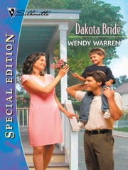 Dakota Bride ebook by Wendy Warren
