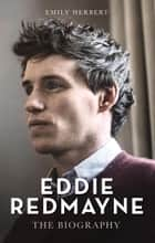 Eddie Redmayne ebook by Emily Herbert