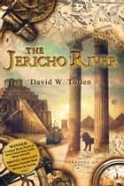 The Jericho River ebook by David W. Tollen