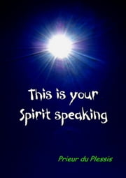 This is your Spirit speaking