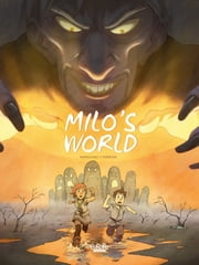 Milo's World - Volume 2 ebook by Christophe Ferreira, Richard Marazano
