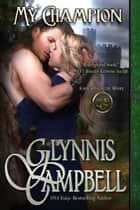 My Champion ebook by Glynnis Campbell