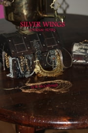 Silver Wings Journal Notes ebook by R. McCullough
