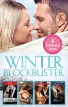 Winter Blockbuster 2014 - 4 Book Box Set ebook by Vicki Lewis Thompson, Elizabeth Bevarly, Louise Allen,...