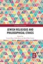Jewish Religious and Philosophical Ethics ebook by Curtis Hutt, Halla Kim, Berel Dov Lerner