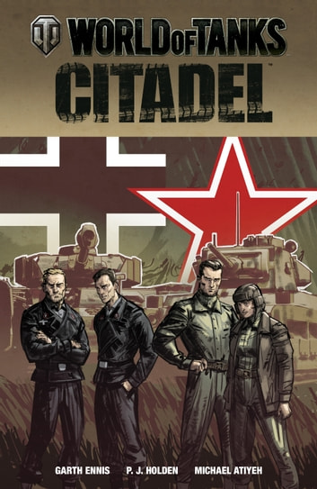 World of Tanks: Citadel eBook by Garth Ennis