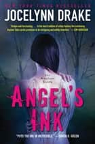 Angel's Ink - The Asylum Tales ebook by Jocelynn Drake