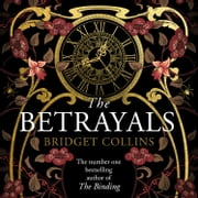The Betrayals audiobook by Bridget Collins