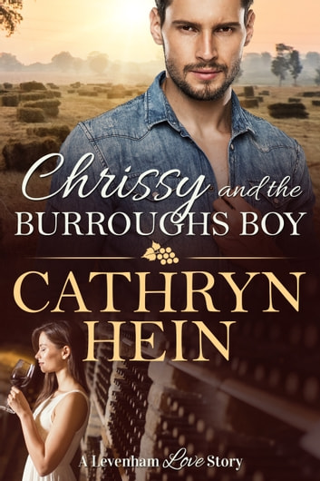 Chrissy and the Burroughs Boy eBook by Cathryn Hein